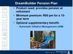 dreambuilder pension plan