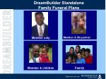 dreambuilder standalone family funeral plans