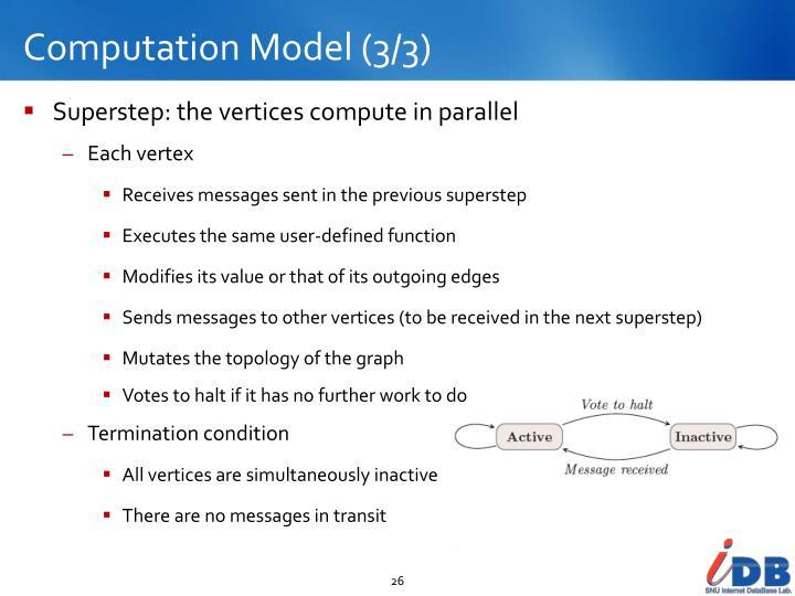 Computation Model (3/3)