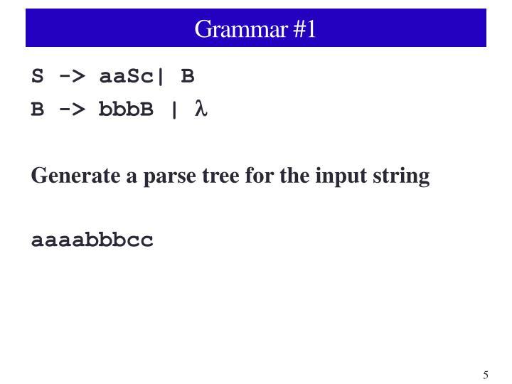 Grammar #1