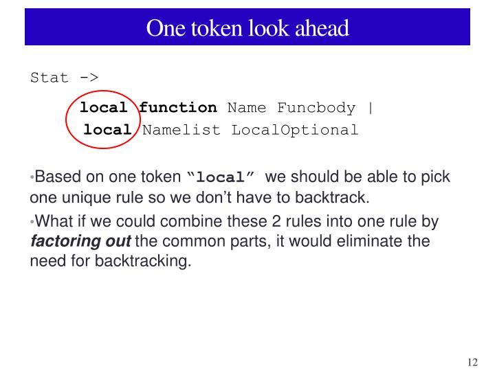 One token look ahead