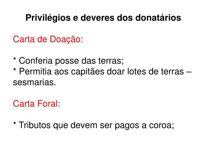 Privilégios e deveres dos donatários
