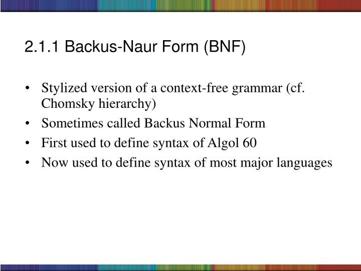 2.1.1 Backus-Naur Form (BNF)