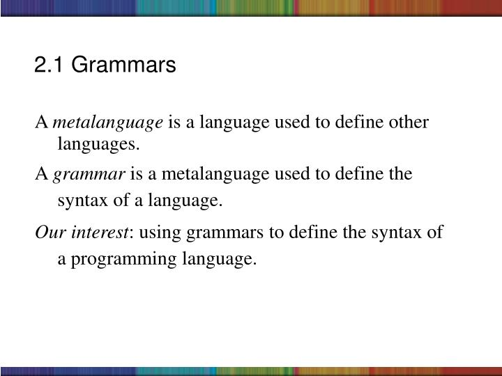 2.1 Grammars