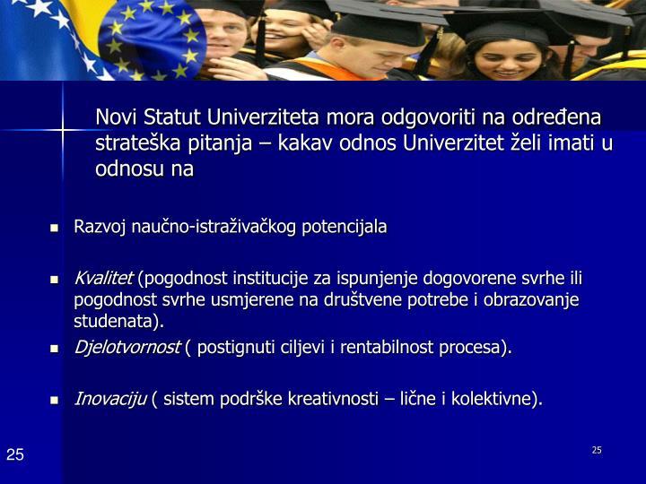 Novi Statut Univerziteta mora odgovoriti na određena