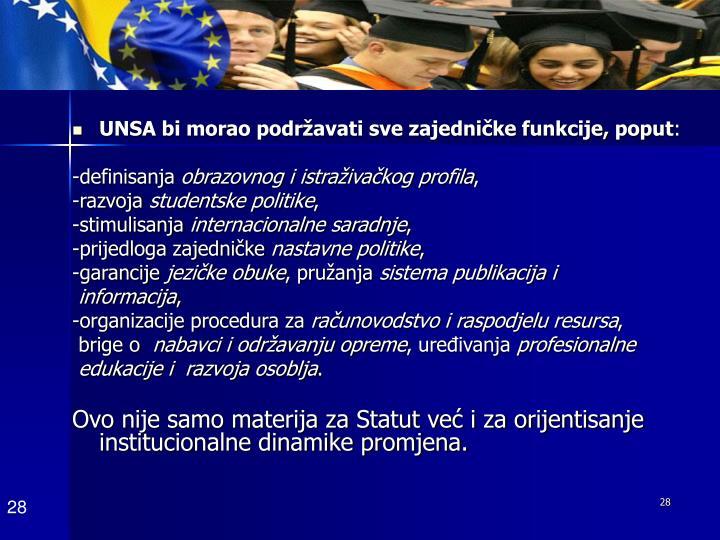 UNSA bi morao podržavati sve zajedničke funkcije, poput