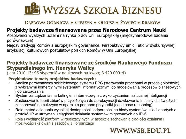 Projekty badawcze finansowane przez Narodowe Centrum Nauki