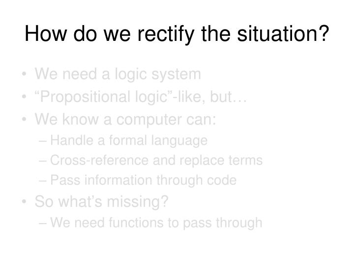 How do we rectify the situation?