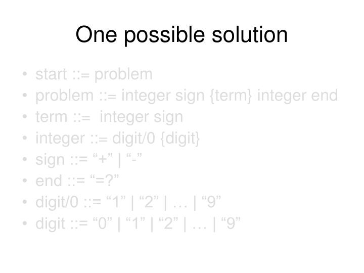 One possible solution