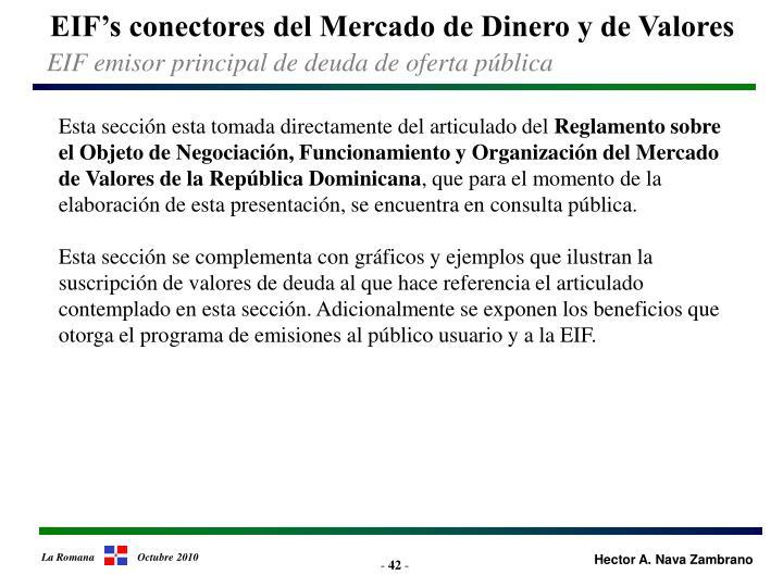 EIF's conectores del Mercado de Dinero y de Valores