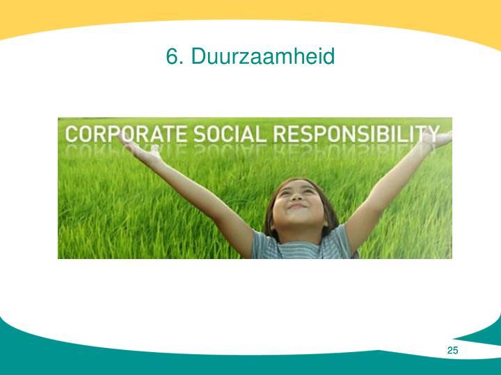 6. Duurzaamheid