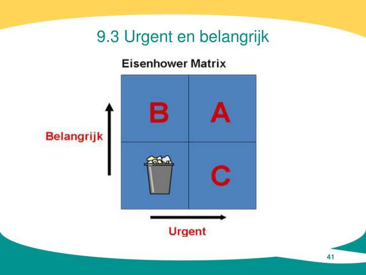 9.3 Urgent en