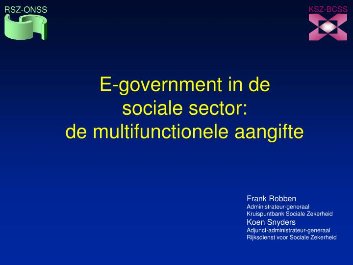 E government in de sociale sector de multifunctionele aangifte