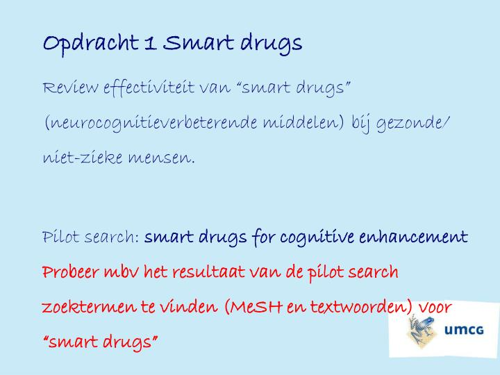 Opdracht 1 Smart drugs