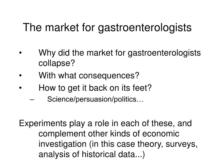 The market for gastroenterologists