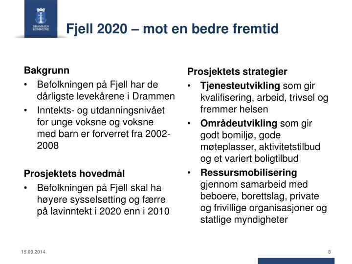 Fjell 2020 – mot en bedre fremtid