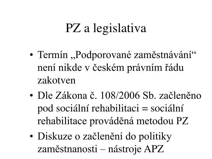 PZ a legislativa