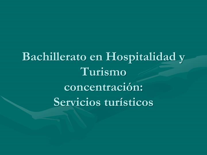 Bachillerato en Hospitalidad y Turismo
