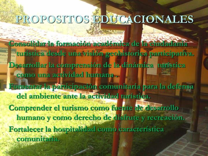 PROPOSITOS EDUCACIONALES