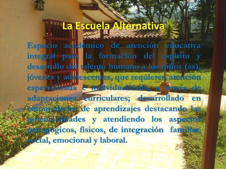 La Escuela Alternativa