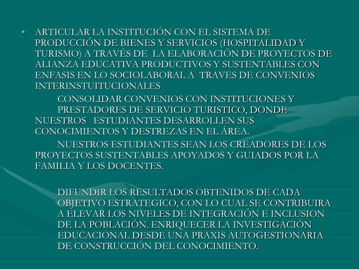 ARTICULAR LA INSTITUCIÓN CON EL SISTEMA DE