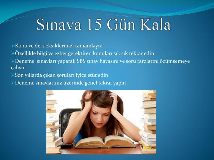 Sınava 15 Gün Kala