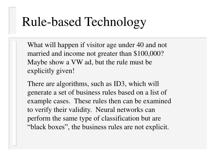 Rule-based Technology