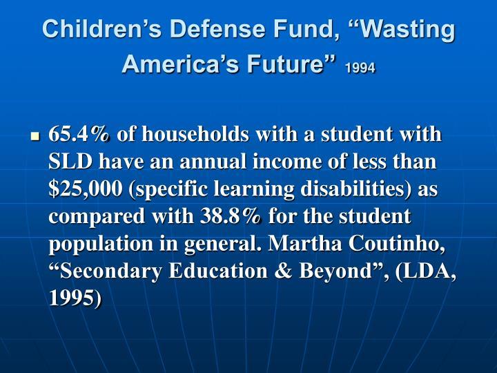 "Children's Defense Fund, ""Wasting America's Future"""