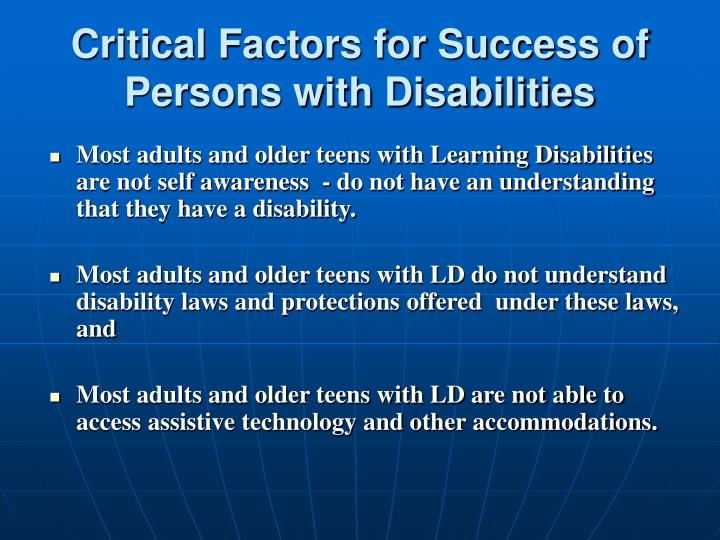 Critical Factors for Success of Persons with Disabilities