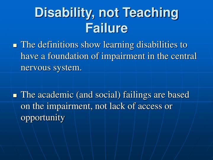 Disability, not Teaching Failure