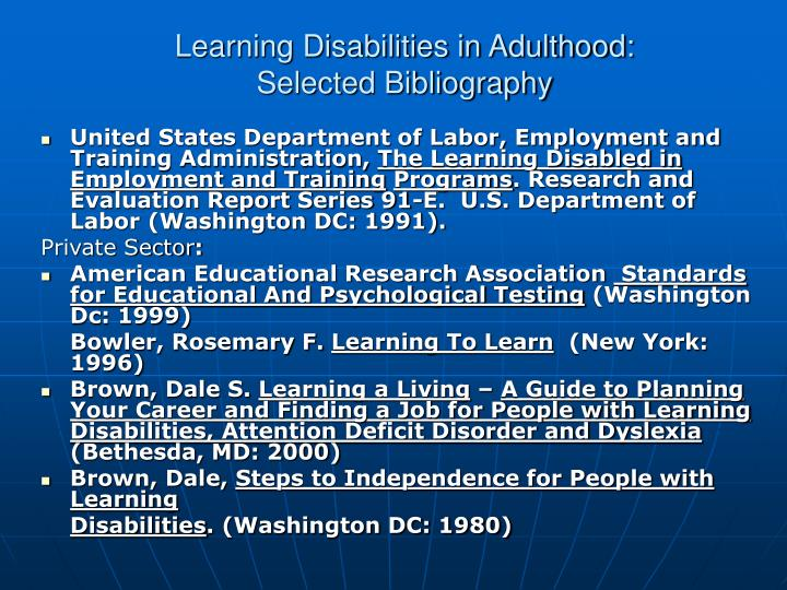 Learning Disabilities in Adulthood: