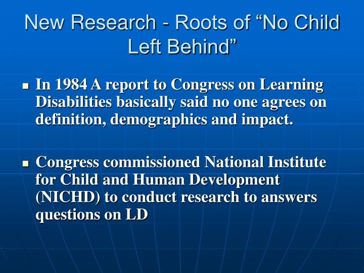 "New Research - Roots of ""No Child Left Behind"""