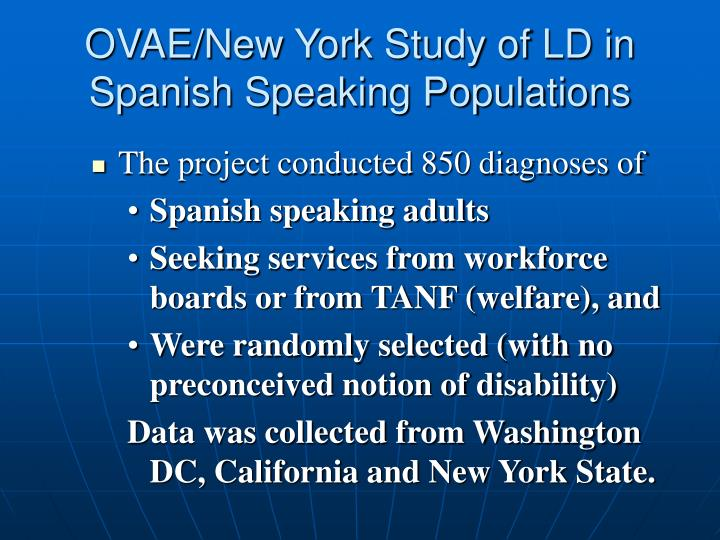 OVAE/New York Study of LD in Spanish Speaking Populations