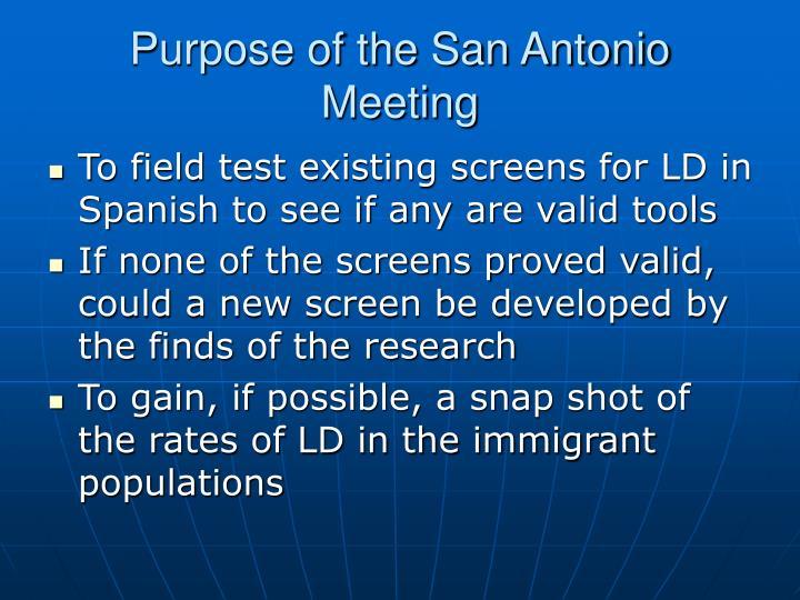 Purpose of the San Antonio Meeting