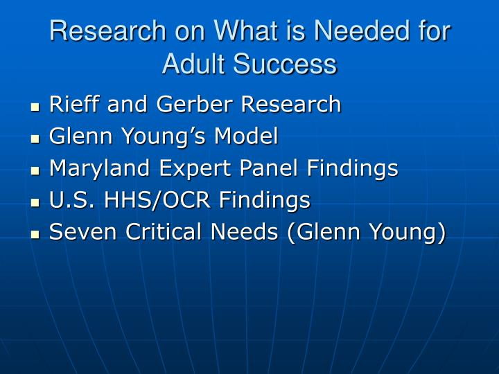 Research on What is Needed for Adult Success