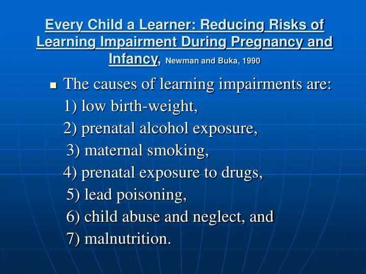 Every Child a Learner: Reducing Risks of Learning Impairment During Pregnancy and Infancy
