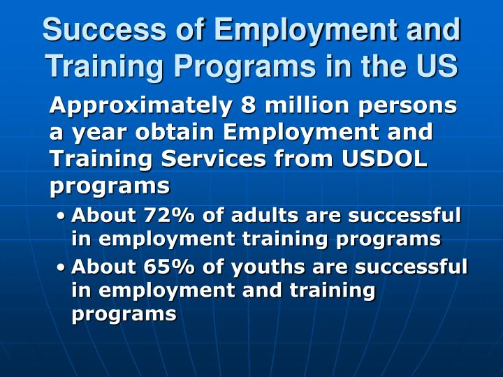 Success of employment and training programs in the us