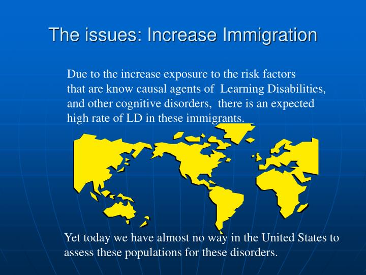 The issues: Increase Immigration