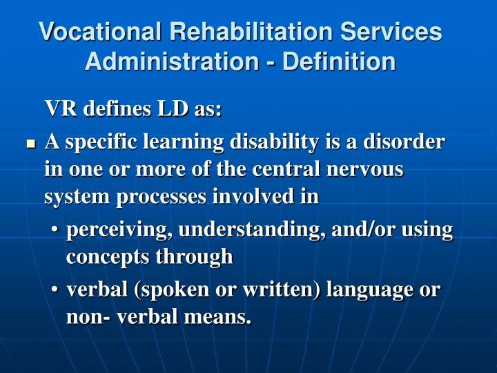Vocational Rehabilitation Services Administration - Definition
