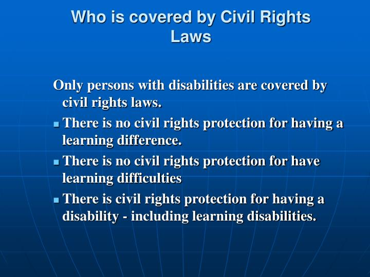 Who is covered by Civil Rights Laws