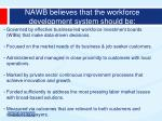 nawb believes that the workforce development system should be