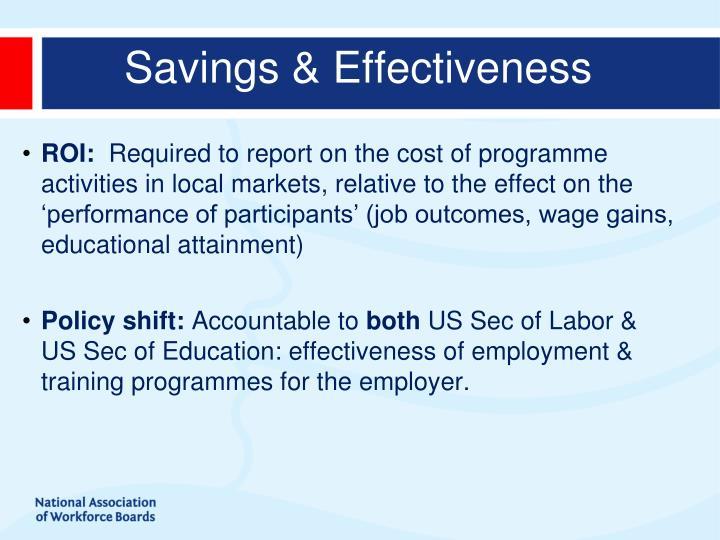 Savings & Effectiveness