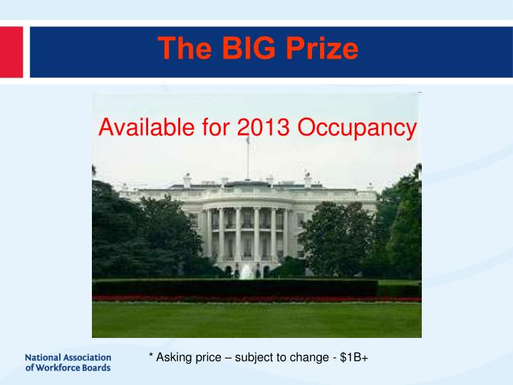 The BIG Prize