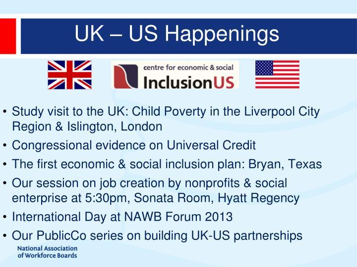 UK – US Happenings