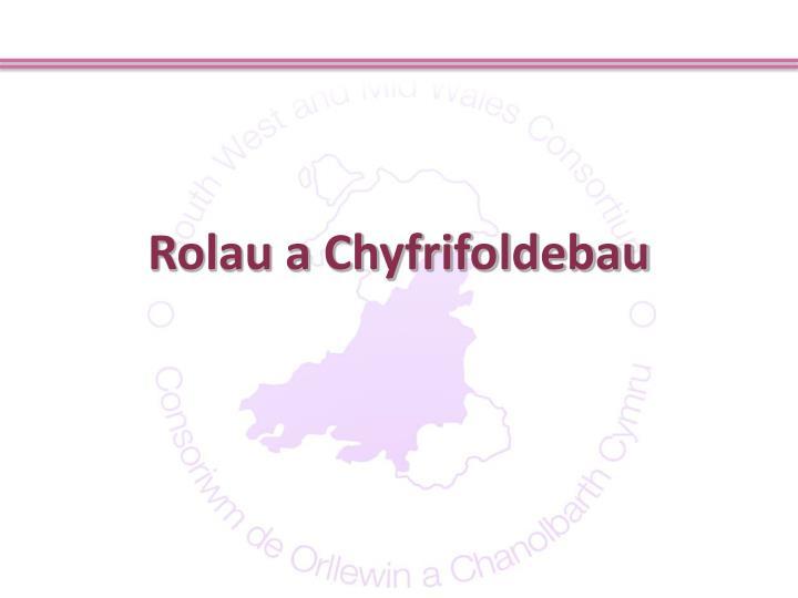 Rolau a Chyfrifoldebau