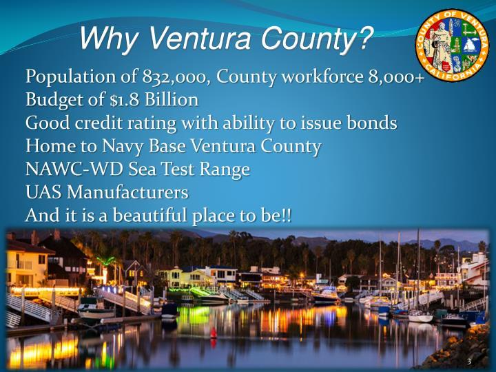 Why Ventura County?