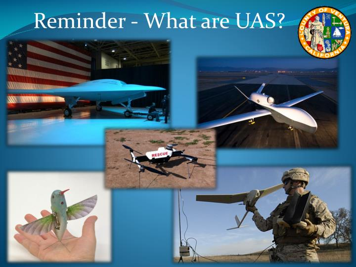 Reminder - What are UAS?