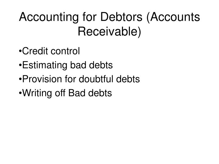 Accounting for debtors accounts receivable