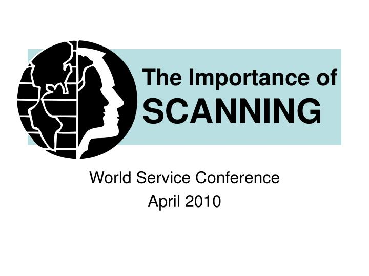 The importance of scanning