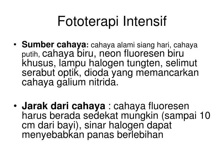 Fototerapi Intensif